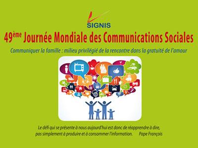 49ème journée mondiale des communications sociales qui aura lieu le 17 mai 2015
