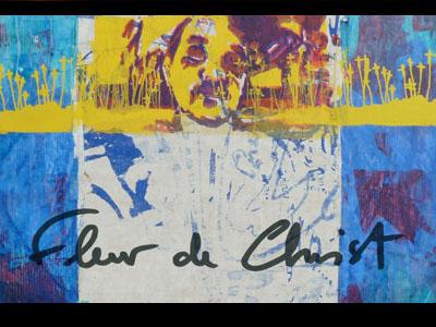 Exposition - Fleur de Christ