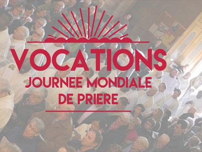 58éme JOURNÉE MONDIALE DE PRIÈRE POUR LES VOCATIONS