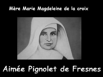Ouverture de « Procès de Béatification » de Mère Marie Madeleine de La Croix.