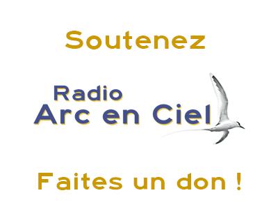 Soutenez Financièrement Radio Arc en Ciel