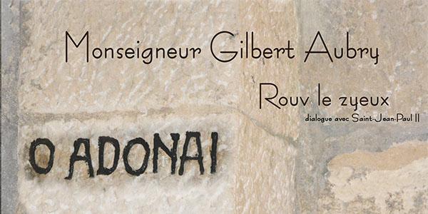 Rouv le Zyeux - Monseigneur Gilbert Aubry